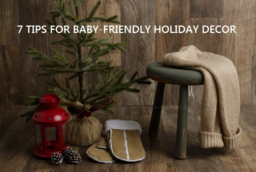 7 tips baby-friendly holiday decor christmas decorations tree design toddler-proof